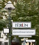 Berlin - øjenvidnevariationer