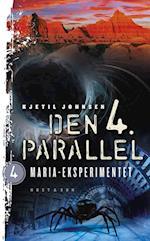 Maria-eksperimentet (Den 4. Parallel, nr. 4)