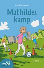 Mathildes kamp af Lise Kissmeyer