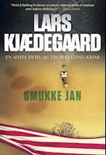 Smukke-Jan (En Anita Hvid og Thor Belling krimi)