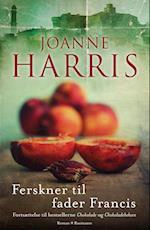 Ferskner til fader Francis af Joanne Harris