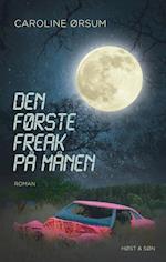 Den første freak på månen af Caroline Ørsum