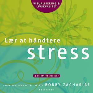 Lær at håndtere stress af Bobby Zachariae