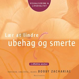 Lær at lindre ubehag og smerte af Bobby Zachariae