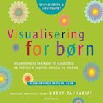 Visualisering for børn (2 effektive øvelser)