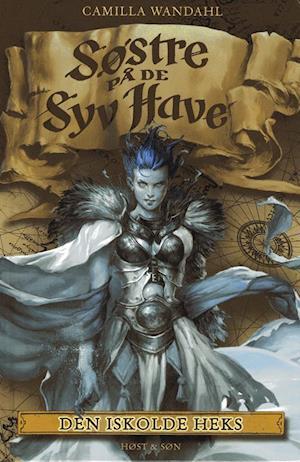 Søstre på de syv have- Den iskolde heks