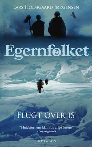 Egernfolket. Flugt over is