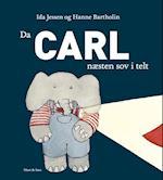 Da Carl næsten sov i telt (Carl bøgerne)