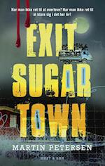 Exit Sugartown af Martin Petersen