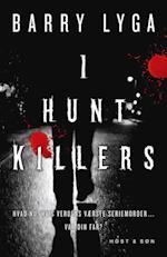 I hunt killers af Barry Lyga