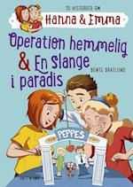 Operation hemmelig & En slange i paradis (Hanna amp Emma, nr. 2)