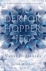Derfor hopper jeg af Naoki Higashida