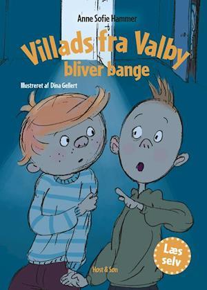 Villads fra Valby bliver bange