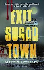 Exit Sugartown af Martin Petersen