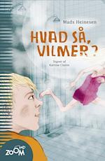 Hvad så, Vilmer? af Mads Heinesen