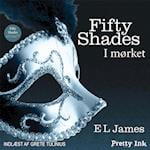 Fifty Shades: I mørket (Fifty Shades of grey, nr. 2)