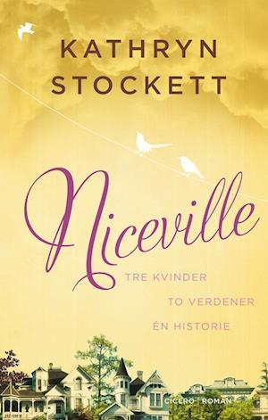 Bog, hardback Niceville af Kathryn Stockett