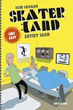 Skaterland - snydt igen (Læs selv Skaterland, nr. 4)