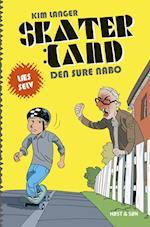 Skaterland - den sure nabo (Læs selv Skaterland, nr. 3)