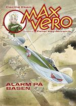 Alarm på basen (Max Vero, nr. 2)
