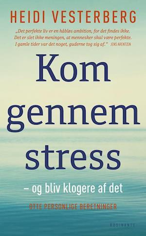 Bog, pocketbog Kom gennem stress af Heidi Vesterberg