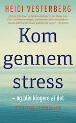 Kom gennem stress af Heidi Vesterberg