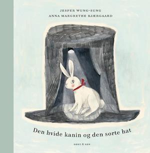 Bog indbundet Den hvide kanin og den sorte hat af Jesper Wung-Sung