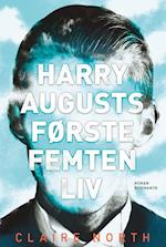 Harry Augusts første femten liv