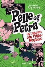 Pelle & Petra og sagen om Pølle-Mogens (Pelle Petra)