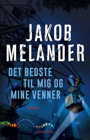 Bog, indbundet Det bedste til mig og mine venner af Jakob Melander