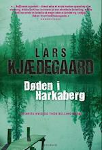 Døden i Harkaberg (En Anita Hvid og Thor Belling krimi)