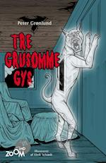 Tre grusomme gys (Zoom ind)