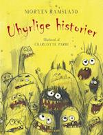 Uhyrlige historier af Morten Ramsland