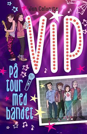 VIP - på tour med bandet