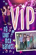 VIP - på tour med bandet (Vip)