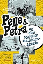 Pelle & Petra og den sygeste redningsaktion (Pelle Petra)