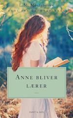 Anne bliver lærer. Anne fra Grønnebakken 2 (Anne fra Grønnebakken)