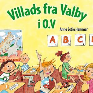 Villads fra Valby i 0.V af Anne Sofie Hammer