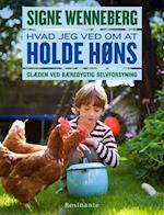 Hvad jeg ved om at holde høns