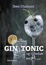 Gin, tonic og tilbehør