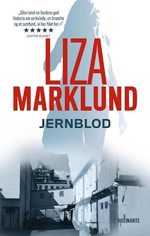 Smuk Få Jernblod af Liza Marklund som Hardback bog på dansk - 9788763846806 ZN-22