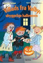 Villads fra Valbys uhyggelige halloween (Villads fra Valby bøgerne)
