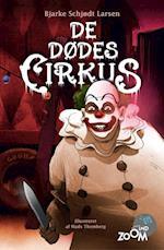 De dødes cirkus (Zoom ind)