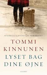 Lyset bag dine øjne af Tommi Kinnunen