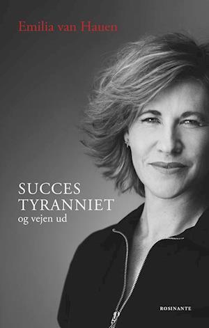 Bog, hæftet Succestyranniet af Emilia van Hauen