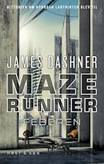 Maze runner - feberen af James Dashner