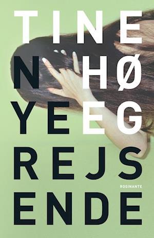 Bog, hæftet Nye rejsende af Tine Høeg