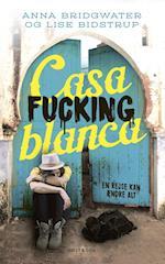 Casafuckingblanca