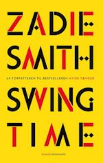 Swing time af Zadie Smith