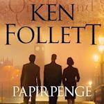 Papirpenge af Ken Follett